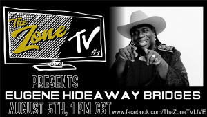 The Zone TV live, Ep 1 Eugene Hideaway Bridges